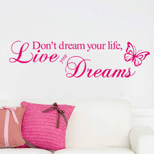 online get cheap baby life quotes aliexpress com alibaba group dsu don t dream your life live your dreams art vinyl quote wall stickers wall decals home decor d170 mural baby wall decal mural