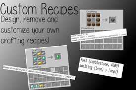 customize your own custom recipes and customize your own crafting recipes