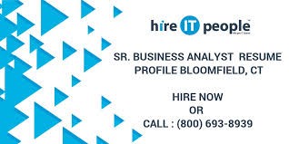 Senior Business Analyst Resume Sr Business Analyst Resume Profile Bloomfield Ct Hire It