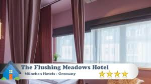 the flushing meadows hotel münchen hotels deutschland youtube