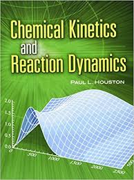 chemical kinetics and reaction dynamics dover books on chemistry