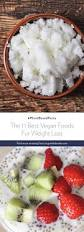11 best vegan weight loss foods greenblender