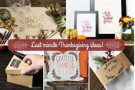 last minute thanksgiving decor ideas cricut