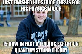Physic Meme - mature college senior memes quickmeme