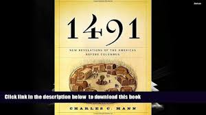 best pdf 1491 new revelations of the americas before columbus for