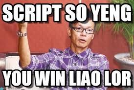 Meme Script - script so yeng win liao lor meme on memegen