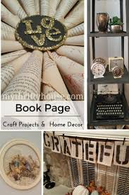 book page craft projects and thrift store finds my thrifty house
