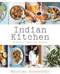kitchen cuisine indian cuisine recipe books all abilities maunika gowardhan