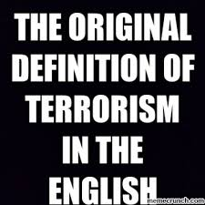 Meme Definition English - original definition of terrorism in the english oxford dictionary