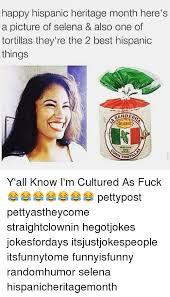 Hispanic Memes - 25 best memes about hispanic heritage month hispanic