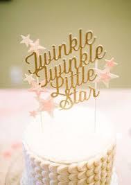 twinkle twinkle cake topper twinkle twinkle cake topper birchwood cake topper