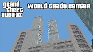 rel iii world trade center gta 3 maps gtaforums