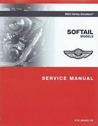 harley davidson 2003 softail models service manual p n 99482 03