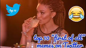 List Of All Memes - top 10 first of all memes on twitter 2017 new funniest memes