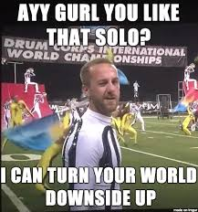 Drum Corps Memes - dci2016 hashtag on twitter