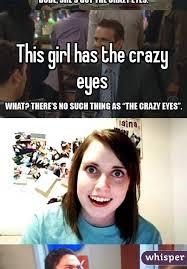 Crazy Meme Girl - girl has the crazy eyes