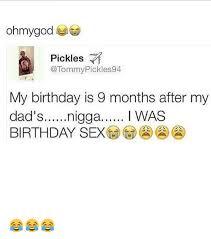 Birthday Sex Meme - 25 best memes about birthday sex birthday sex memes