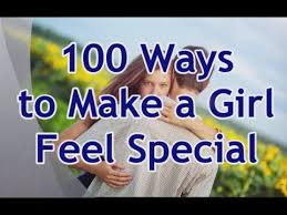 how to make a girl feel good in bed 100 ways to make a girl feel special youtube