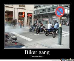 Funny Biker Memes - biker gang by thellabmik meme center