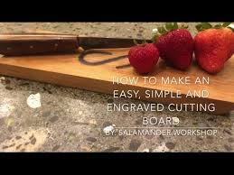 how to engrave a cutting board how to make an easy simple and engraved cutting board