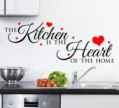 kitchen is the heart of the home wall sticker kitchen is the heart of the home wall sticker