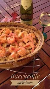 recette cuisine baeckoff baeckeoffe au poisson la table de clara