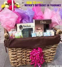 Mother S Day Basket How To Create A Mother U0027s Day Basket Of Fragrance U2013 The Bandit