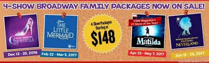 Family Packages 2016 Broadway Family Show Package At Broward Center For The Performing Arts