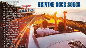 greatest road trip rock songs best driving rock songs all time