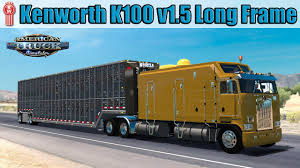 custom kenworth trucks kenworth k100 v1 5 long truck american truck simulator