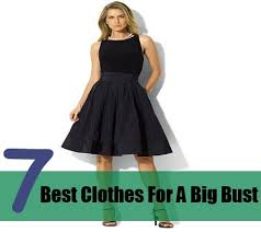 the best clothes for a big bust how to wear clothes for big