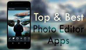 best editor for android top 8 best android apps for photo editing on your phone