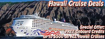hawaiian cruise deals discount hawaii cruises