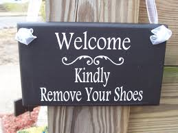 welcome kindly remove your shoes wood vinyl home decor sign