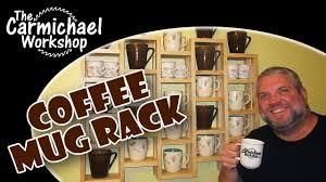 make a coffee mug rack 100th video youtube