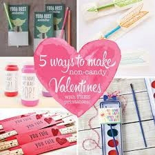 candy valentines 5 ways to make non candy valentines with free printables