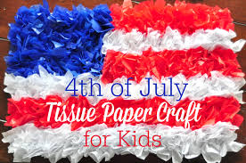 4th of july tissue paper craft for kids blissfully domestic