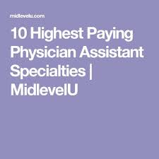 best job in the medical field best 25 physician assistant specialties ideas on pinterest