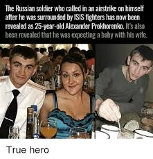 Soldier Meme - the russian soldier who called in an airstrike on himself after he