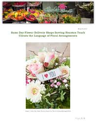 same day floral delivery same day flower delivery shops serving houston teach clients the lang