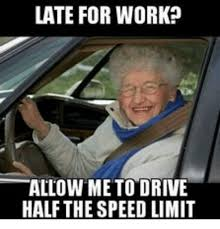 Works For Me Meme - 25 best memes about 10 minutes late to work 10 minutes late to