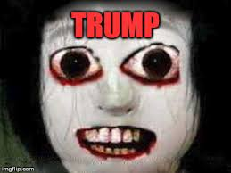 Meme Scary Face - scary girl face trump imgflip