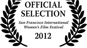 international journalism festival crowdfunding for nonprofits san francisco international women s film festival 2012 by scarlett