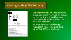 node js quick tutorial get programming with node js an effective project based tutorial
