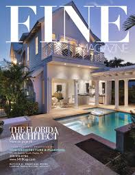 home and design magazine naples fl fine magazine april 15 by fine magazine naples fl issuu