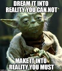 Meme Dream - star wars yoda meme imgflip