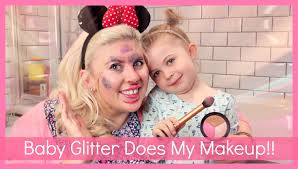 baby glitter does my makeup