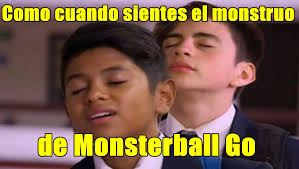Rosa De Guadalupe Meme - memes monsterball go versión de la rosa de guadalupe de pokémon go