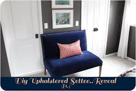 Recovering A Settee Diy Upholstered Settee Reveal Pt 3