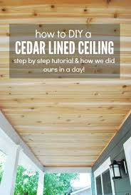 How To Install Beadboard On Ceiling - how to build a cedar porch ceiling the sweetest digs